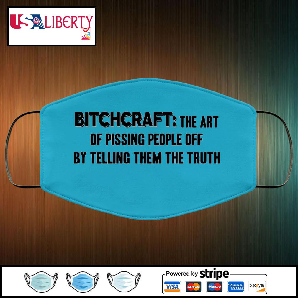 Bitchcraft the art of pissing people off by telling them the truth face mask face-mask-light-blue-color