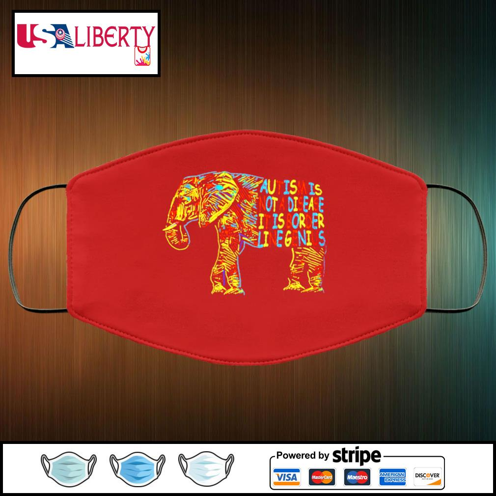 Elephant Autism Is Not A Disease It Is Border Line Genius face mask face-mask-red-color
