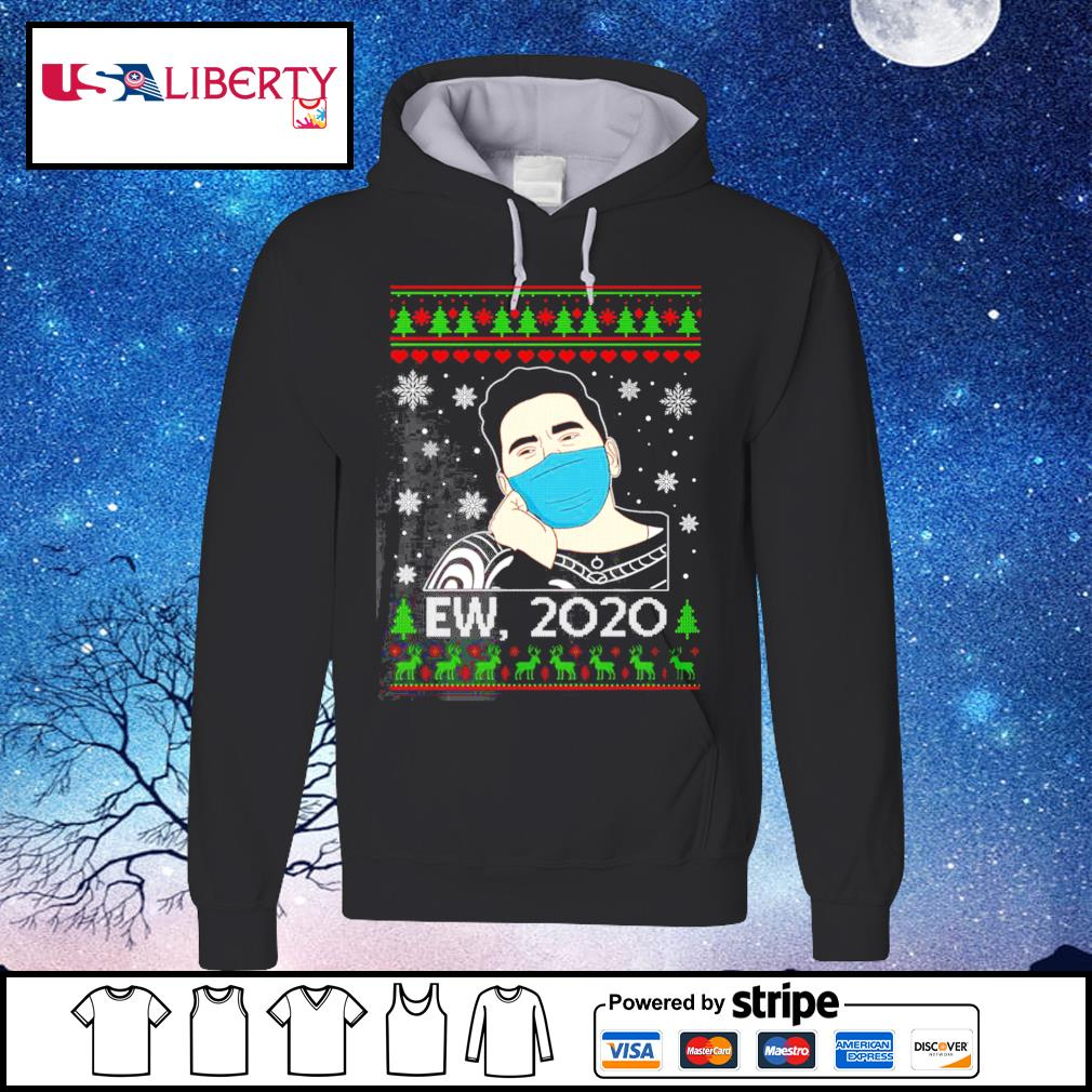 Ew David 2020 Christmas Schitt Creek Fan s hoodie