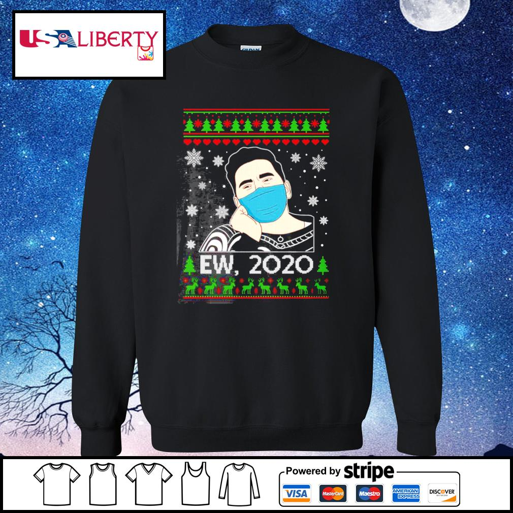 Ew David 2020 Christmas Schitt Creek Fan s sweater