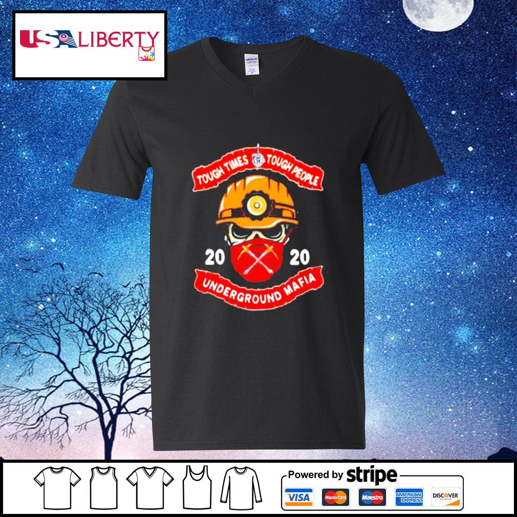 Fireman face mask 2020 tough times tough people underground mafia s v-neck-t-shirt