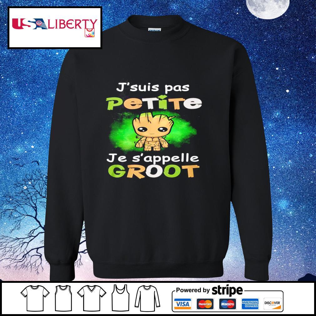 J'suis Pas Petite baby Groot Jes'appelle Baby Groot s sweater